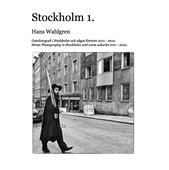 Stockholm 1.: Ett år på stan med början i oktober 2011