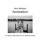 Familjealbum: Att rädda de tidiga bilderna efter pappa var ett nödvändigt projekt