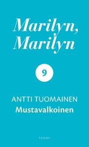 Marilyn, Marilyn 9 (e-bok) av Antti Tuomainen