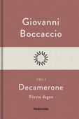 Decamerone vol 1, första dagen