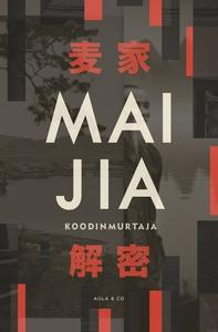 Koodinmurtaja (e-bok) av  Mai Jia
