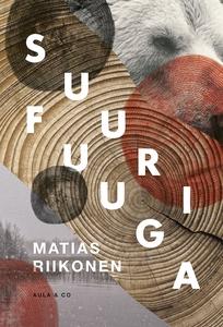 Suuri fuuga (e-bok) av Matias Riikonen