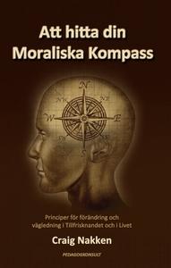 Att hitta din Moraliska Kompass (e-bok) av Crai