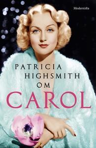 Om Carol (e-bok) av Patricia Highsmith