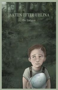 Jakten efter Uhlina (e-bok) av Bo Lindgren