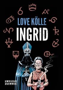 Ingrid (e-bok) av Love Kölle