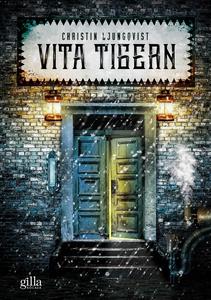 Vita Tigern (e-bok) av Christin Ljungqvist