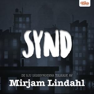 SYND - De sju dödssynderna tolkade av Mirjam Li
