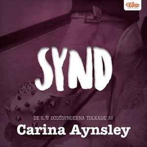 SYND - De sju dödssynderna tolkade av Carina Ay