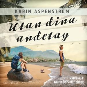 Utan dina andetag (ljudbok) av Karin Aspenström