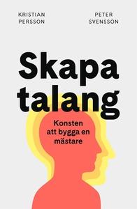 Skapa talang (e-bok) av Peter Svensson, Kristia