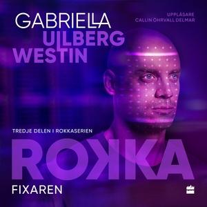 Fixaren (ljudbok) av Gabriella Ullberg Westin