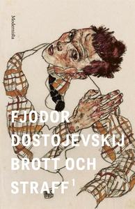 Brott och straff 1 (e-bok) av Fjodor Dostojevsk