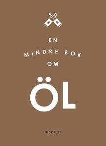 En mindre bok om öl (e-bok) av Nicotext Förlag