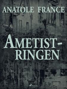 Ametistringen (e-bok) av Anatole France