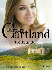 Trollbunden (e-bok) av Barbara Cartland