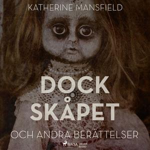 Dockskåpet (ljudbok) av Katherine Mansfield