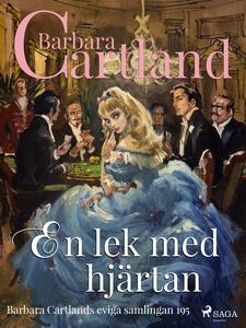 En lek med hjärtan (e-bok) av Barbara Cartland