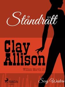 Ståndrätt (e-bok) av Clay Allison, William Marv