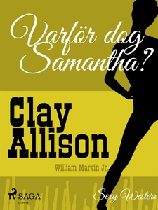 Varför dog Samantha? (e-bok) av Clay Allison, W