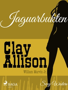 Jaguarbukten (e-bok) av Clay Allison, William M