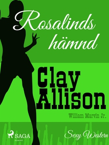 Rosalinds hämnd (e-bok) av Clay Allison, Willia