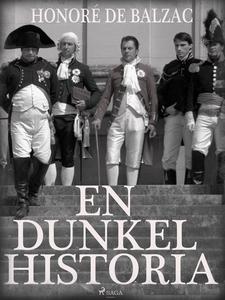En dunkel historia (e-bok) av Honoré De Balzac
