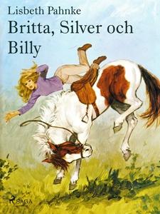 Britta, Silver och Billy (e-bok) av Lisbeth Pah