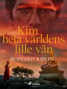 Kim, hela världens lille vän (e-bok) av Rudyard