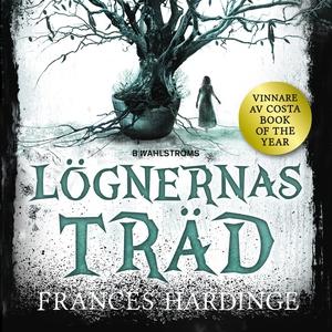 Lögnernas träd (ljudbok) av Frances Hardinge