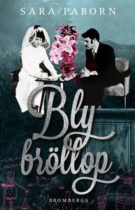Blybröllop (e-bok) av Sara Paborn