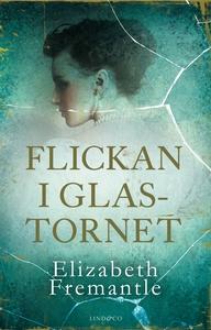 Flickan i glastornet (e-bok) av Elizabeth Frema