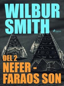 Nefer – faraos son del 2 (e-bok) av Wilbur Smit