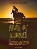King of Sunset :återkomsten