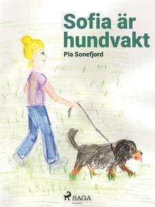 Sofia är hundvakt (e-bok) av Pia Sonefjord