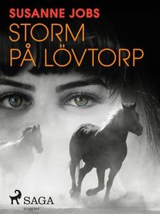 Storm på Lövtorp (e-bok) av Susanne Jobs