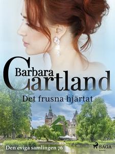 Det frusna hjärtat (e-bok) av Barbara Cartland