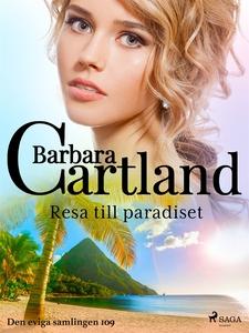 Resa till paradiset (e-bok) av Barbara Cartland