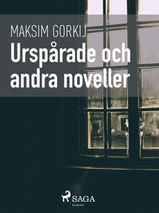 Urspårade och andra noveller (e-bok) av Maksim