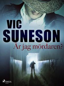 Är jag mördaren? (e-bok) av Vic Suneson
