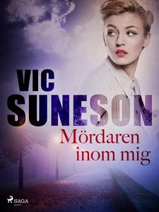 Mördaren inom mig (e-bok) av Vic Sunesen, Vic S