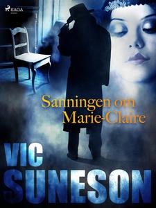 Sanningen om Marie-Claire (e-bok) av Vic Suneso
