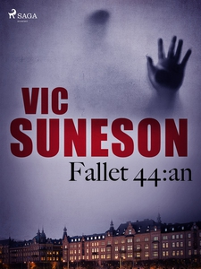 Fallet 44:an (e-bok) av Vic Sunesen, Vic Suneso