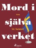 Mord i själva verket : kriminalroman i stockholmsmiljö