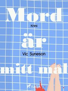 Mord är mitt mål: detektivroman (e-bok) av Vic