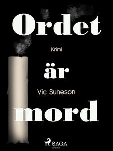 Ordet är mord (e-bok) av Vic Sunesen, Vic Sunes