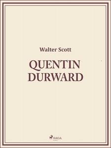 Quentin Durward (e-bok) av Walter Scott