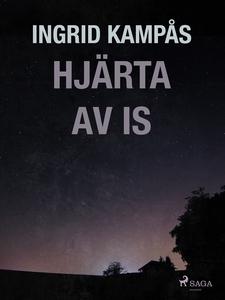 Hjärta av is (e-bok) av Ingrid Kampås