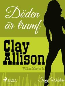 Döden är trumf (e-bok) av William Marvin Jr.