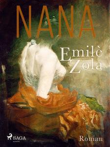 Nana (e-bok) av Émile Zola